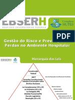 20161010 Palestra Prevenção de Perdas ICS-CarlosAndre e Marcia-EBSERH-UFBA