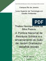 Tcc Thalles - A Política Nacional de Resíduos Sólidos e o Encerramento Do Lixão de Jardim Gramacho; Desafios Sociais