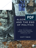 Algorithms and the End of Politics How Technology Shapes 21st-Century American Life by Scott Timcke (Z-lib.org)