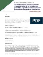 16 Las obligaciones internacionales del Estado peruano relacionadas con los derechos de las personas con discapacidad Imposibilidad de justificar su incumplimiento en la falta de presupuesto o en deficiencias estructurales
