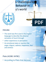 (Ethics) FEELINGS & Challenges to Ethical Behavior in Today's World