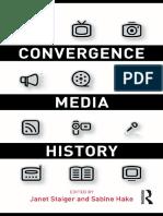 Janet Staiger, Sabine Hake - Convergence Media History (2009)