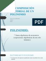 PRESENTACION - DESCOMPOSICIÓN FACTORIAL DE UN  POLINOMIO