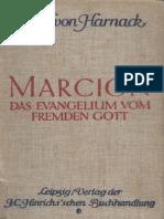 Harnack A. - Marcion. Das Evangelium vom fremden Gott