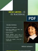 2º Em - Descartes – o Eu Racional -- Liberdade e Autonomia