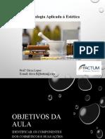 Aula 4_Cosmetolologia Aplicada à Estética  - Formulação cosmética