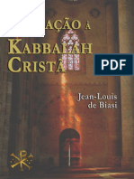 Iniciacao à Kabbalah Cristão - Jean-Louis de Biasi