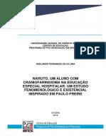 NARUTO, UM ALUNO COM CRANIOFARINGIOMA NA EDUCAÇÃO ESPECIAL HOSPITALAR  - UM ESTUDO FENOMENOLÓGICO E EXISTENCIAL INSPIRADO EM PAULO FREIRE