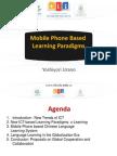 Mobile Phone Based Learning Paradigms
