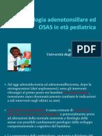 Patologia Adeno-Tonsillare Ed OSAS in Età Pediatrica.ppt