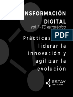 Transformación Digital Estratégica - Prácticas para liderar la innovación y agilizar la evolución.