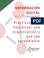 Transformación Digital organizacional - Prácticas para flexibilizar una organización y que sea resiliente.