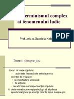 3.Determinismul complex al fenomenului ludic
