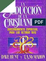 La Seducción de la Cristiandad - Dave Hunt y T. A. McMahon
