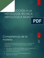 INTRODUCCIÓN A LA HISTOLOGÍA TÉCNICA HISTOLÓGICA BÁSICA