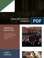 Jornalismo Político e Econômico - Aula 02 - Política e Estado Moderno