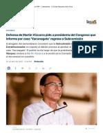 Defensa de Martín Vizcarra pide a presidenta del Congreso que informe por caso 'Vacunagate' regrese a Subcomisión _ RPP Noticias