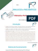 AULA 02 - SISTEMAS HIDRAULICOS e PNEUMÁTICOS