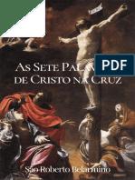As Sete Palavras de Cristo na Cruz São Roberto Belarmino