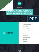 WEBINAR COMO FUNCIONA O B2W MARKETPLACE