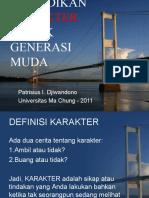 Pendidikan Karakter Untuk Seminar Guru Maret 2011