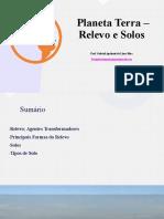 Aula6slides–PlanetaTerra–RelevoeSolos
