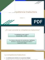 Presentación. La Competencia Traductora