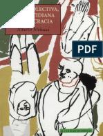Alberto Melucci, (1999). Acción colectiva, vida cotidiana y democracia
