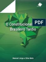 Livro Completo Web - O Constitucionalismo Brasileiro Tardio