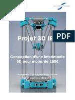 Projet 3D IBP. Conception d une imprimante 3D pour moins de 250