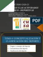 TEMA 4 CONCEPTUALIZACIÓN Y CLASIFICACIÓN DEL DEPORTE