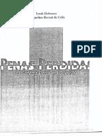 HULSMAN, L; CELIS, J. Penas Perdidas O Sistema Penal em Questão