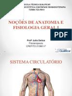 Aula 7 - Noções de Anatomia e Fisiologia Geral I - SISTEMA CIRCULATÓRIO (1)