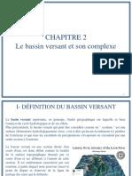 Chapitre 2 - Le bassin versant et son complexe