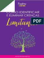 eBook - Como Identificar e Eliminar Crenças Limitantes Com Link