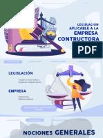 1. Legislación Aplicable a La Empresa Constructora.
