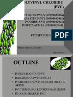 PVC ( Polivinil Klorida ) (Power Point Kelompok 5 Pengetahuan Bahan)