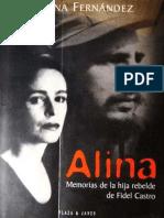 Fernandez Alina - Alina - Memorias de La Hija Rebelde de Fidel Castro