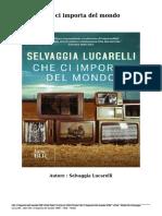 Scaricare Libri Che Ci Importa Del Mondo Gratis (PDF - EPub - Mobi) Di Selvaggia Lucarelli