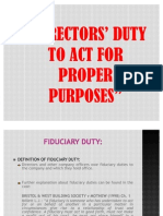 DIRECTORS' DUTY TO ACT FOR PROPER
