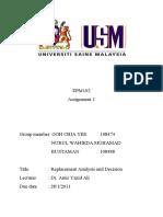 EPM102 Analisis Penggantian dan Keputusan [Nurul Wahieda 108488 Goh Chia Yee 108474]