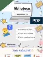 Biblioteca Virtual - E. E. Madre Serafina
