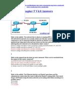 CCNA 2 Chapter 5 V4.0 Answers 2011