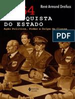 DREYFUSS. 1964 a Conquista Do Estado