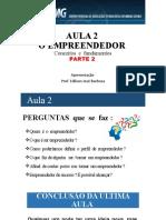 Aula 2- Empreendedor- conceitos-fundamentos-ERE-2021-Parte 2