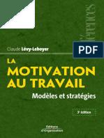 EYROLLES Reference La Motivation Au Travail Modeles Et Strategies (1)