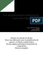 La arquitectura comienza con una idea
