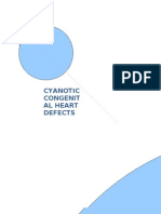 CYANOTIC CONGENITAL HEART DEFECTS