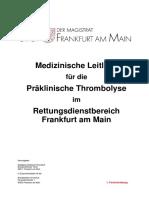 Medizinische Leitlinie für die Präklinische Thrombolyse im Rettungsdienstbereich Frankfurt am Main