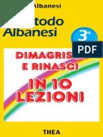 Roberto Albanesi - Il metodo Albanesi. Dimagrisci e rinasci in 10 lezioni (2013)
